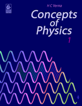 HC VERMA CONCEPTS OF PHYSICS SOLUTIONS BY RK MALIK'S NEWTON CLASSES