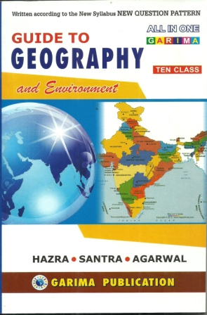 Guide To Geography By Hazra Santra Agarwal Class X Wbbse Kolkata S College Street Now Online Only For Student