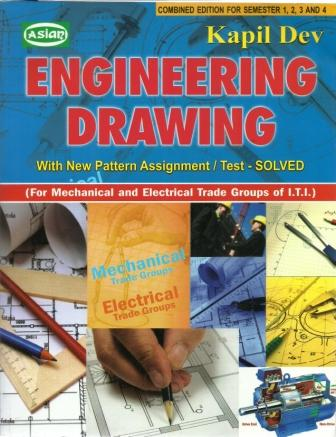 Engineering Drawing For Mechanical & Electrical by Kapil Dev ...